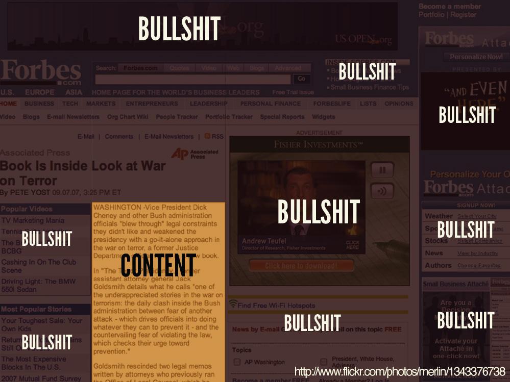 Op sommige webpagina's kun je de content nauwelijks ontdekken door alle bullshit.